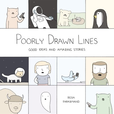 Poorly Drawn Lines: Good Ideas and Amazing Stories Review