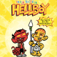As a fan of Art Baltazar (anyone who creates a comic book called Patrick the Wolf Boy is okay in my book), and a unabashed Hellboy fan, this was an easy review to sign up for. So, is a tiny cute Hellboy any good?