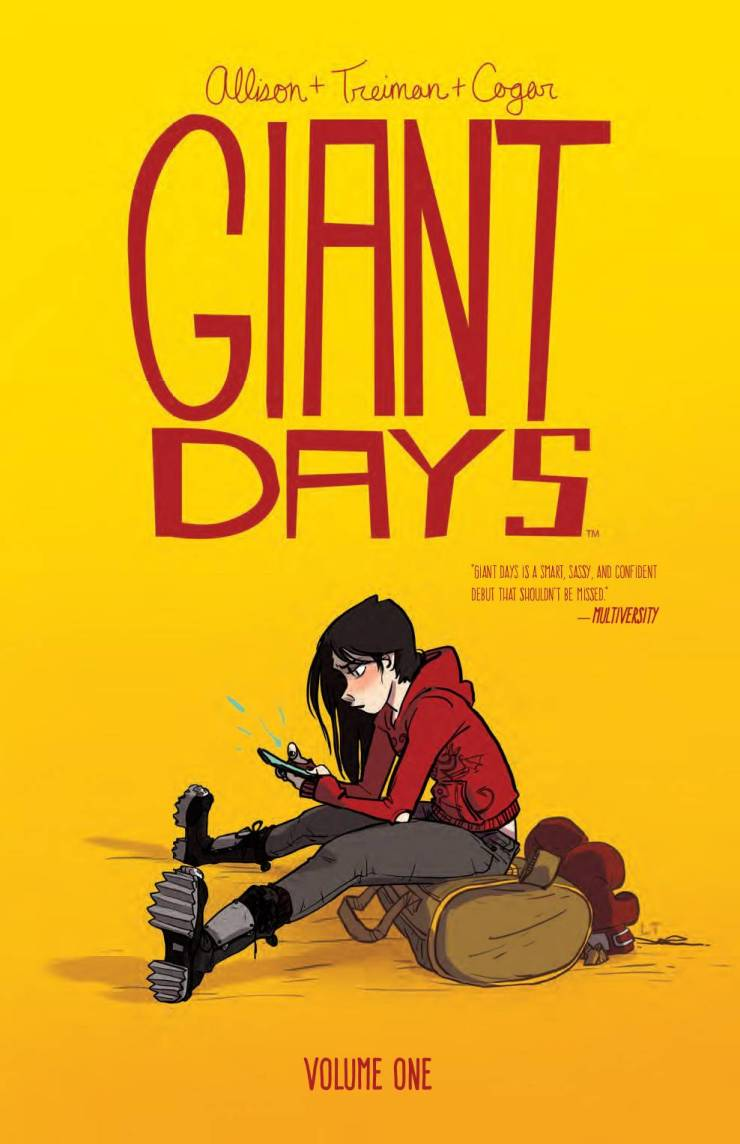 Giant Days is a slice-of-life comic about three quirky girls at a college campus in England, written by John Allison and illustrated by Lissa Treiman, with colors by Whitney Cogar and letters by Jim Campbell. Is it good?