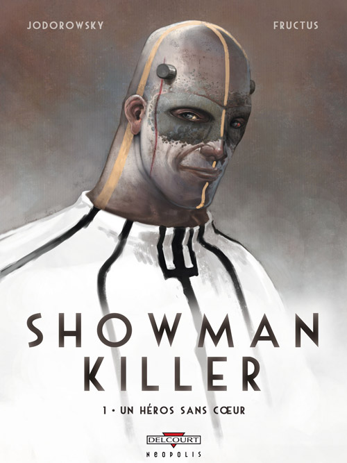 Last month Titan Comics released the hardcover version of Jodorowsky and Fructus' work, The Showman Killer. This novel is the first of the eventual series with two sequels novels in the works. Is it good?