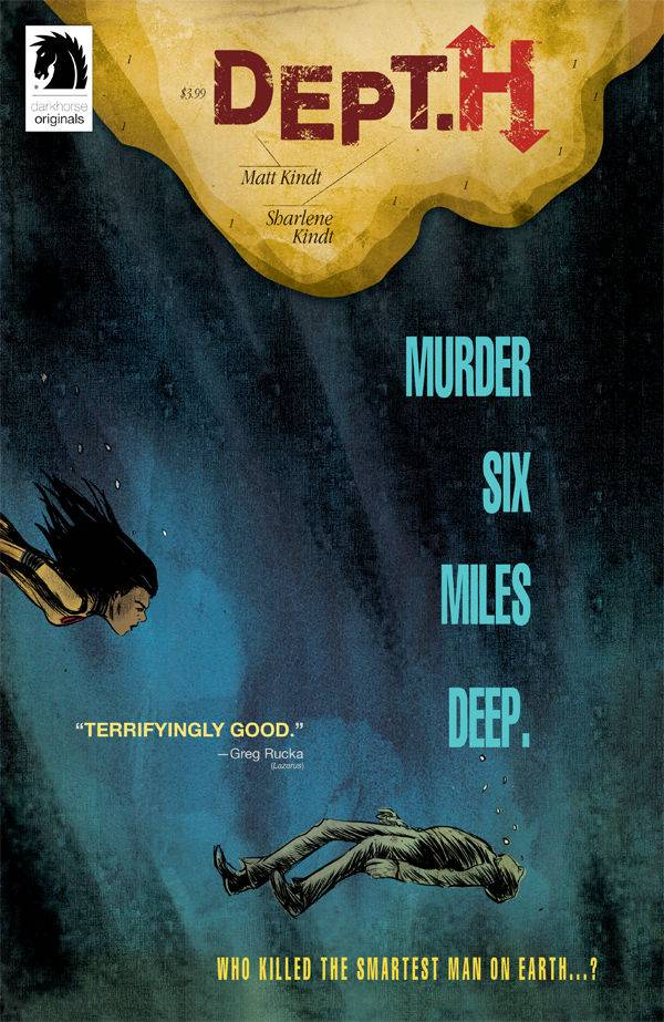 Matt and Sharlene Kindt build a mystery in the deep of the ocean as the titular Dept. H must reckon with a loss of one of their own. Is it good?