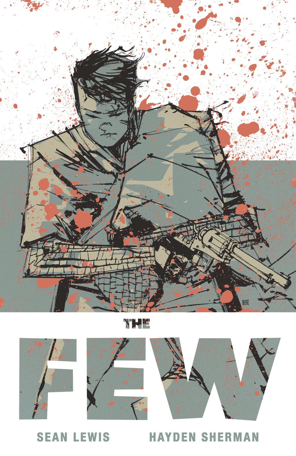 The Few #1 Review