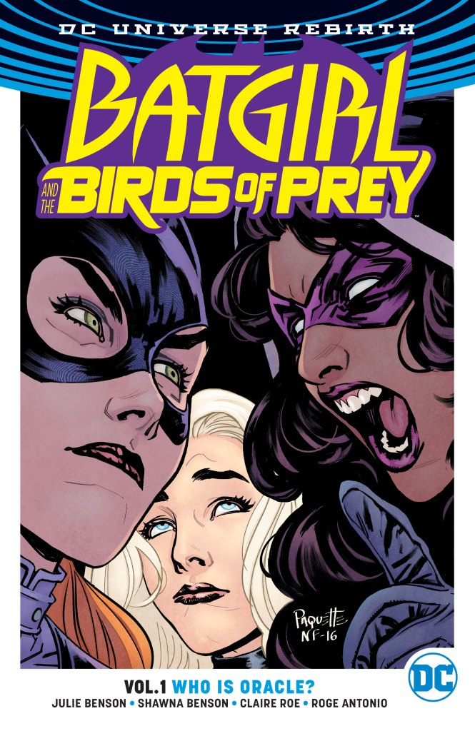 Batgirl and the Birds of Prey Vol. 1: Who Is Oracle? (Rebirth) Review