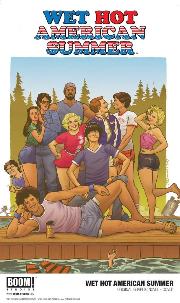 BOOM! Studios Announces 'Wet Hot American Summer' Original Graphic Novel