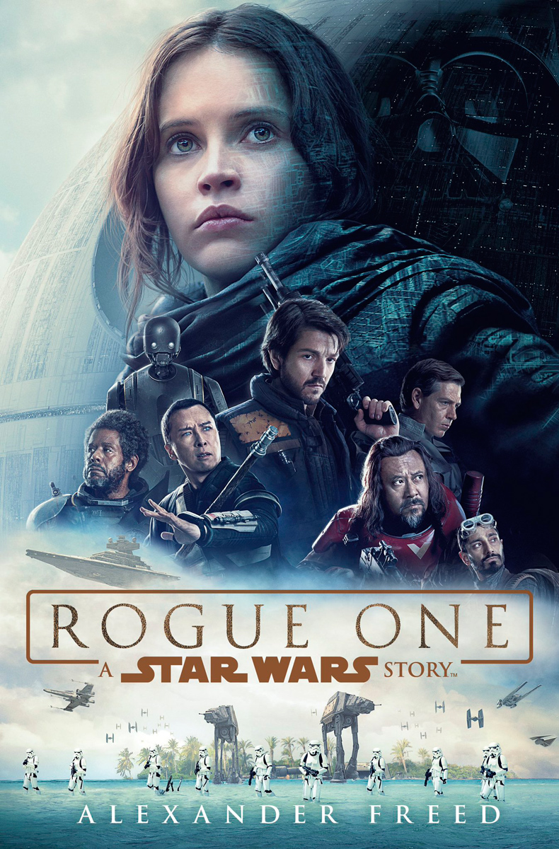 'Rogue One: A Star Wars Story' novelization review: A surprising amount of depth you didn't realize the movie was missing