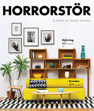 'Horrorstör' will make your furniture-based nightmares a reality