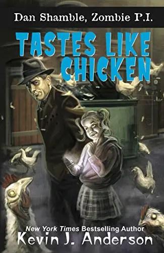 'Tastes Like Chicken: A Dan Shamble, Zombie P.I. Novel' Review