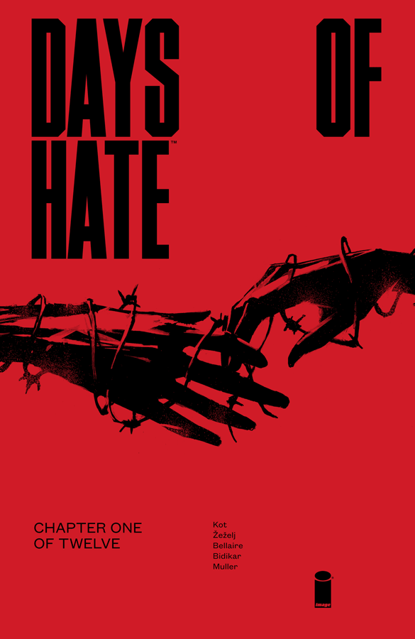 Days of Hate #1 Review