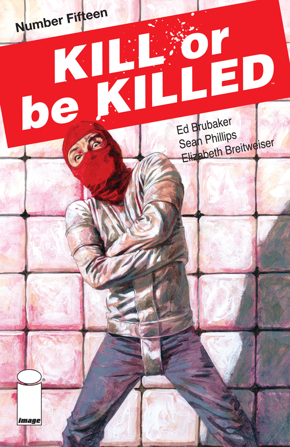 Kill or Be Killed #15 Review