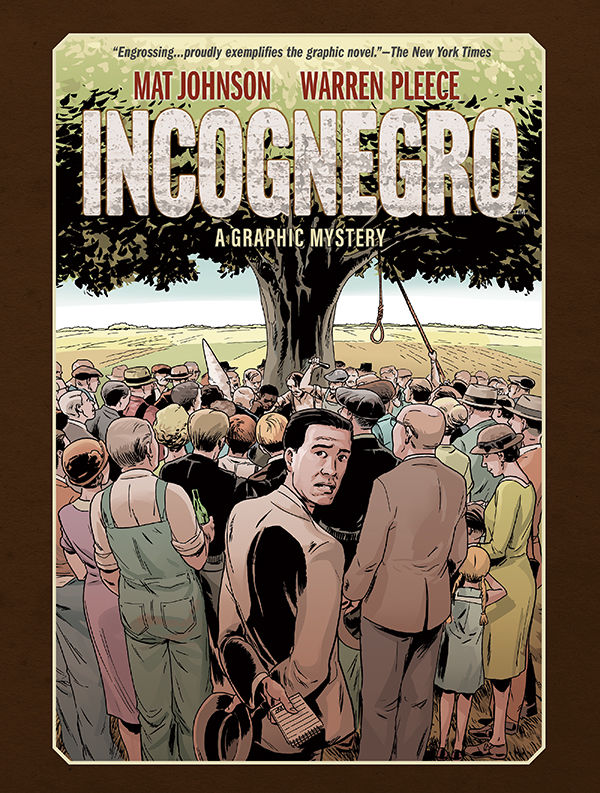 'Incognegro: A Graphic Mystery' is a unique, hard-hitting read