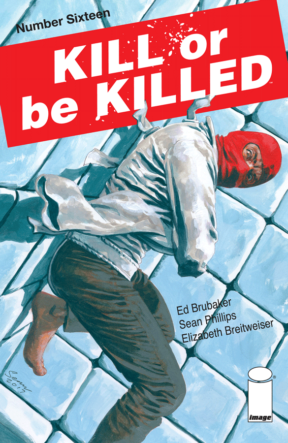 Kill or Be Killed #16 Review