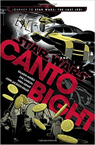'Star Wars: Canto Bight' review: A fantastic series of novellas that left me wanting more