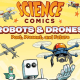 'Science Comics: Robots and Drones' review: Past, present, and future