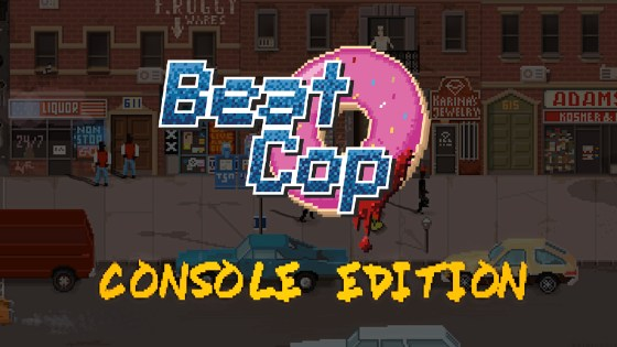 'Beat Cop: Console Edition' Review