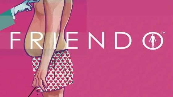 Friendo #5 review: The American Role Model
