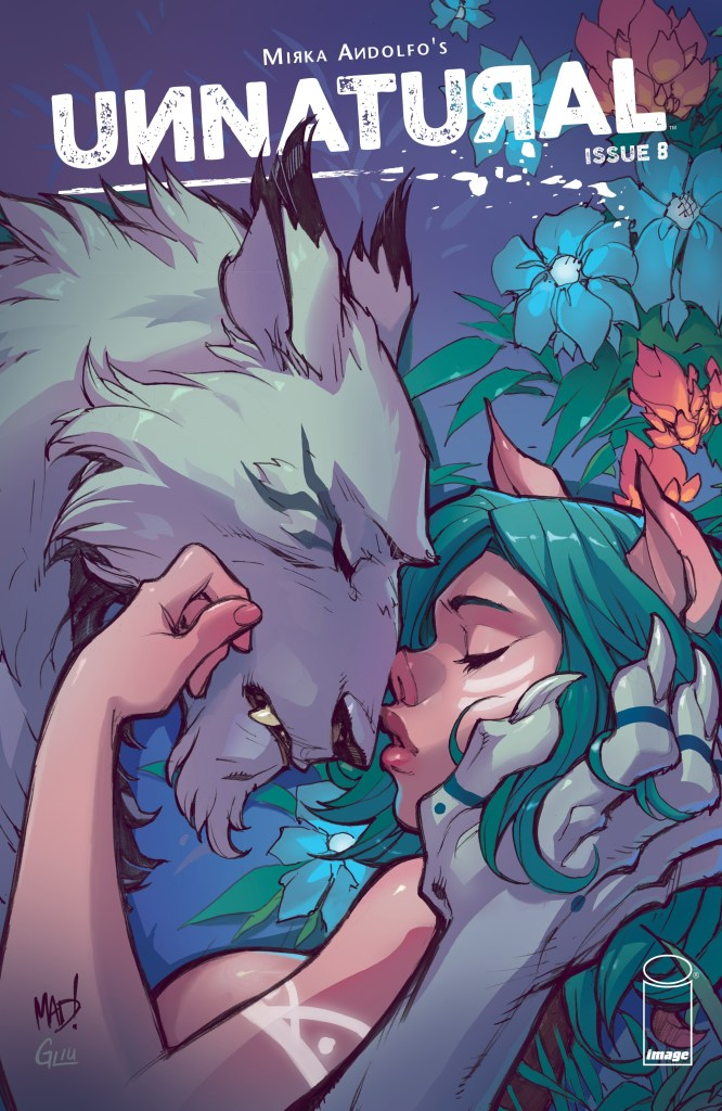 Unnatural #8 review: Wonderful character development ends the second arc