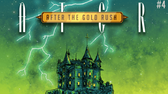 [EXCLUSIVE] Writer Miles Greb breaks down issue #4 of his heroic science comic, 'After the Gold Rush'