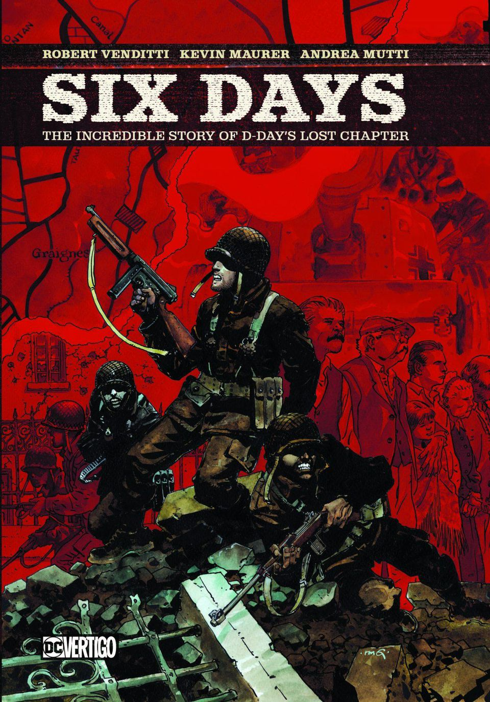 Six Days: The Incredible True Story of D-Day's Lost Chapter Review