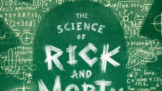 'The Science of Rick and Morty: The Unofficial Guide to Earth's Stupidest Show' -- book review