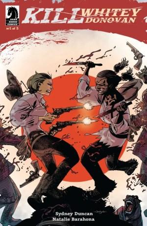 Sydney Duncan and Natalie Barahona discuss their comics debut 'Kill Whitey Donovan'