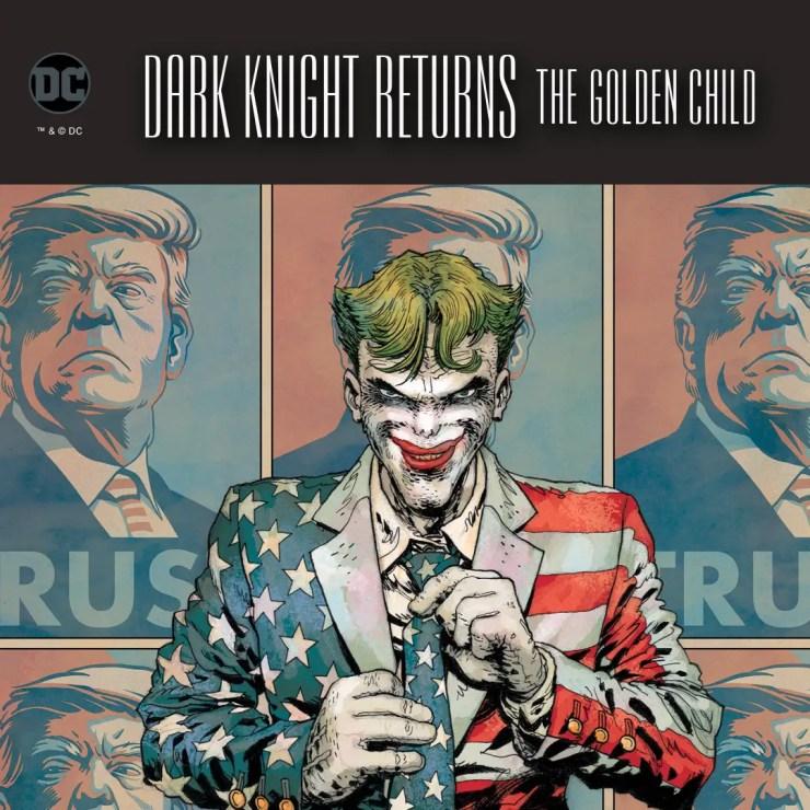 Frank Miller's 'Dark Knight,Returns: The Golden Child' gets political with new Joker promo image