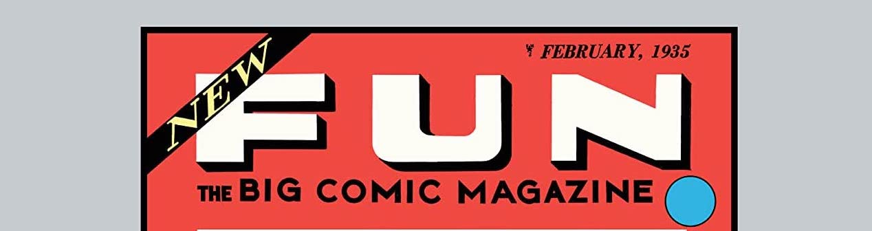 Famous First Edition: New Fun #1 C-63 Review