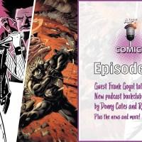 AIPT Comics Podcast Episode 66: Bookclub beginnings with Venom! Plus guest Frank Gogol talks 'No Heroine