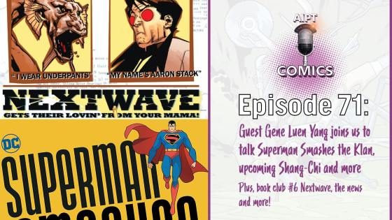 Gene Luen Yang talks 'Superman Smashes the Klan' and we dive into Nextwave in comic book club #6