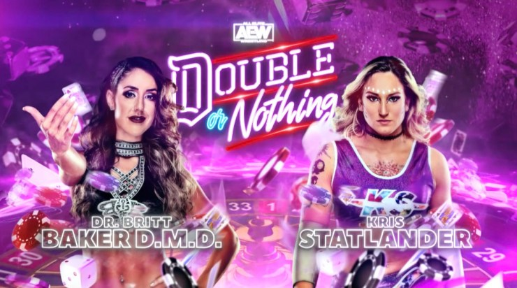 AEW Double or Nothing - Dr. Britt Baker, D.M.D. vs. Kris Statlander