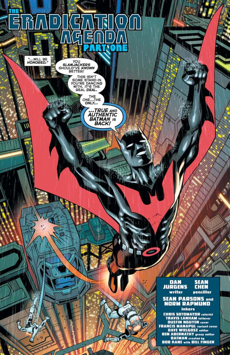 Terry McGinnis has his memories back, and he's ready to resume his duties as Batman in Neo-Gotham.
