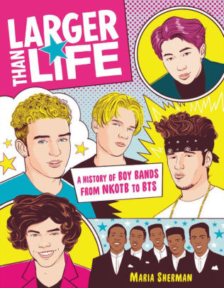 """""""Larger Than Life"""" writer Maria Sherman talks the """"science"""" of boy bands"""