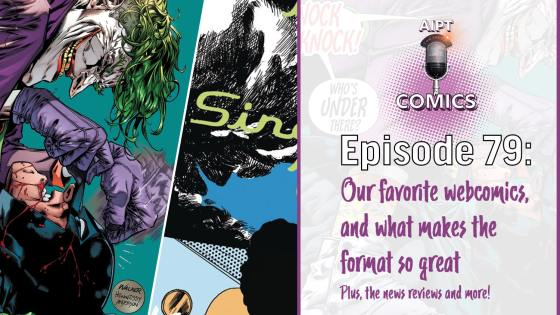 The comics podcast talk webcomics, why they're good, and pick their favorites.
