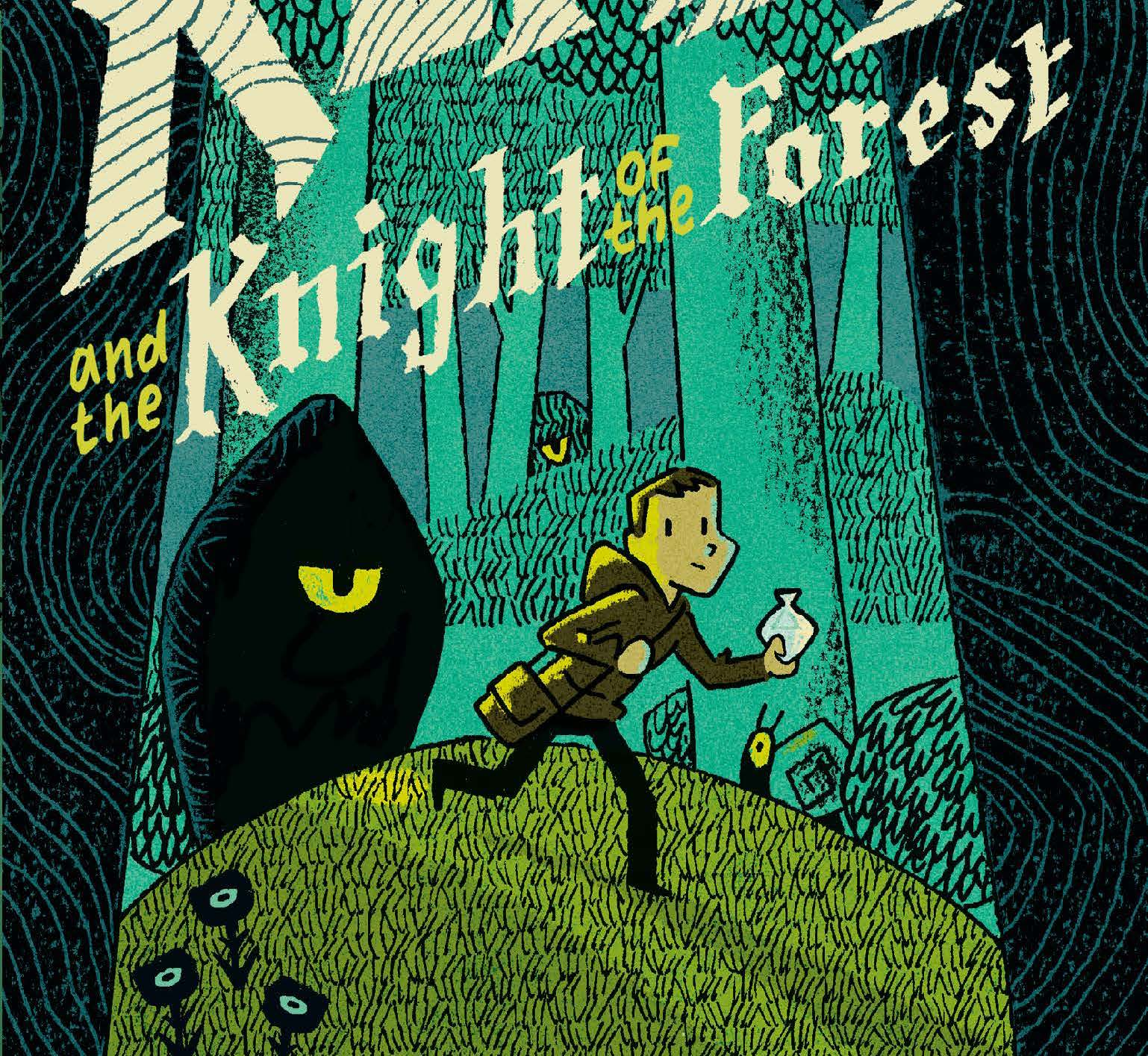 'Kerry and the Knight of the Forest' review: a charming story for your inner child