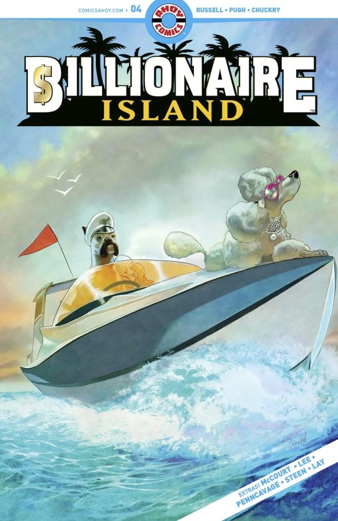 EXCLUSIVE AHOY Preview: Billionaire Island #4