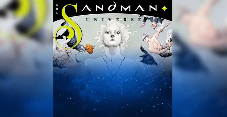 The Sandman Universe Neil Gaiman