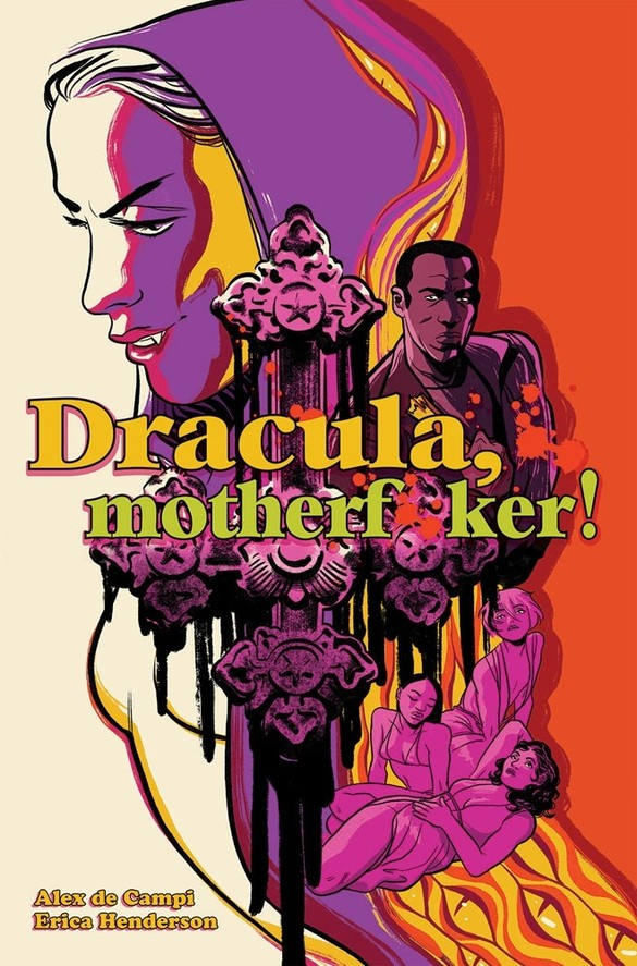 From phenomenal art to a fun twist on an age-old story, 'Dracula, Motherf**ker!' has a bite that hurts so good.