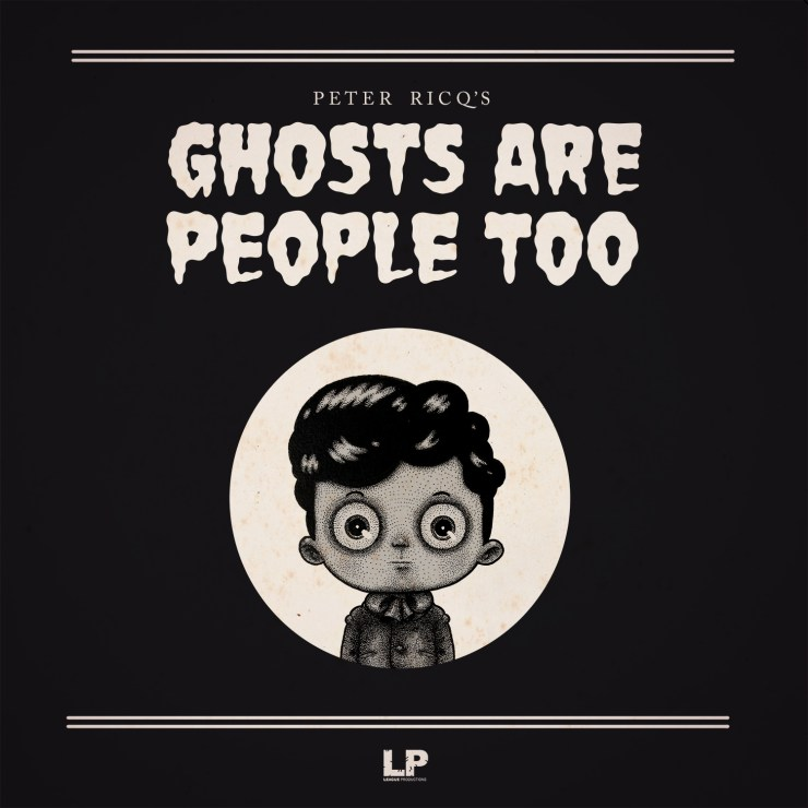 Ghosts Are People Too