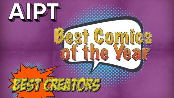 AIPT's Best Comics of the Year: Best Creators