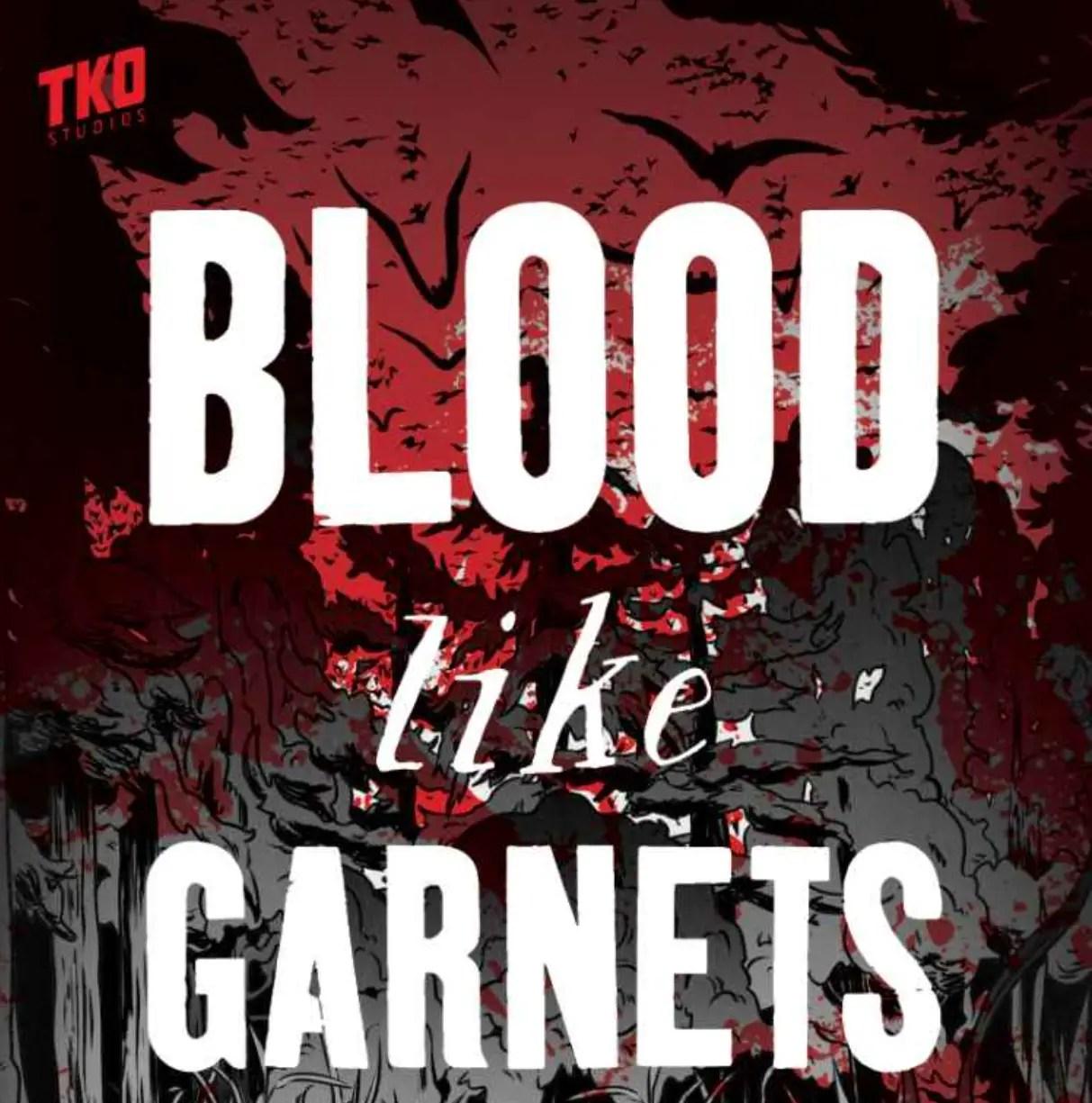 'Blood Like Garnets' review
