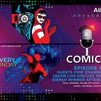 AIPT Comics Podcast Episode 107: Guests Chip Zdarsky and Jason Loo discuss their Eisner winner 'Afterlift'