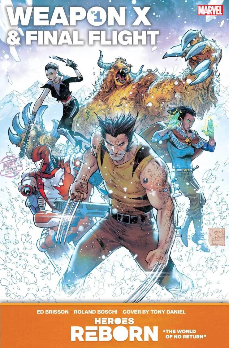 EXCLUSIVE Marvel First Look: Heroes Reborn: Weapon X & Final Flight #1