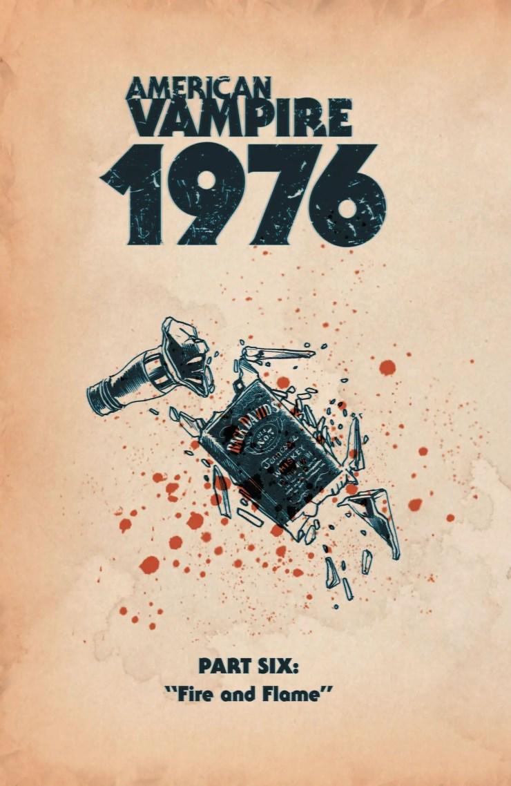 DC Preview: American Vampire 1976 #6