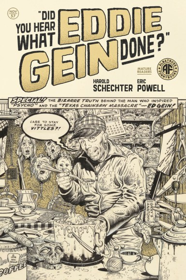 Eric Powell talks mayhem, artistic license in new Ed Gein graphic novel
