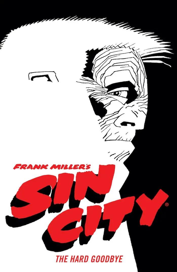 Dark Horse announces 'Frank Miller's Sin City Volume 1: The Hard Goodbye'