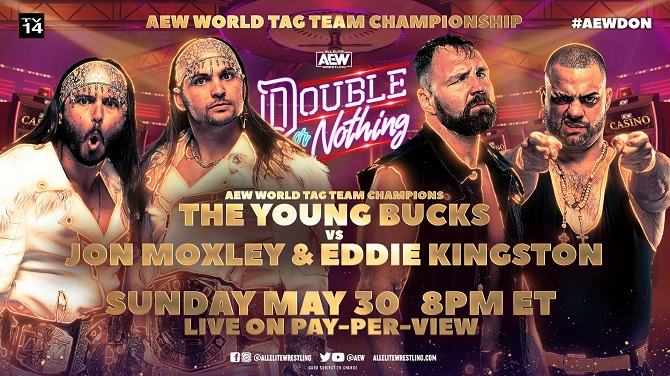 AEW Double or Nothing - Young Bucks vs. Jon Moxley and Eddie Kingston