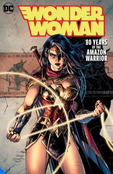 Wonder Woman: 80 Years of the Amazon Warrio