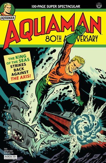 DC Preview: Aquaman 80th Anniversary 100-Page Super Spectacular #1
