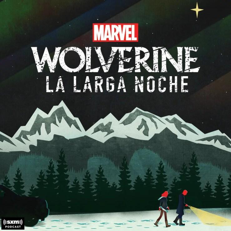 Marvel launches Spanish language podcast 'Marvel's Wolverine: La Larga Noche'
