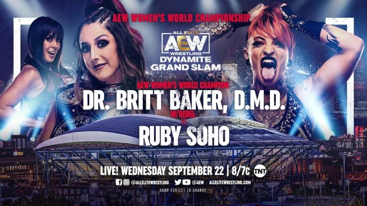 AEW Dynamite Grand Slam: Dr. Britt Baker, D.M.D. vs. Ruby Soho