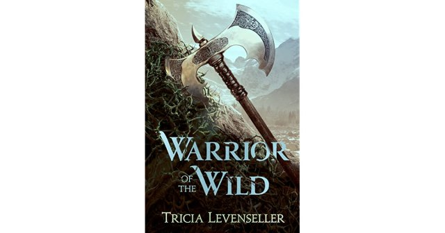 Travel books - warrior of the wild by Tricia levenseller